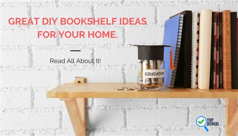 great diy bookshelf ideas for your home read all about it