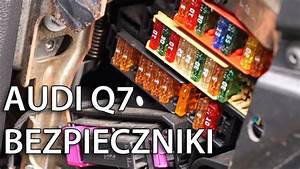 Gdzie Znajduj U0105 Si U0119 Bezpieczniki Audi Q7