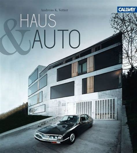 """Haus Von Heilergeiger Architekten In """"haus & Auto"""" Callwey"""