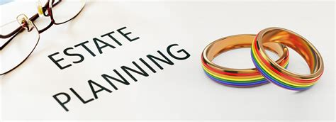 Top 10 Tax And Estate Planning Considerations For Same Sex