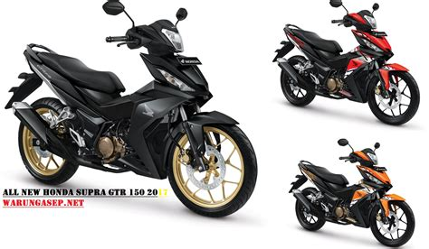 Honda Supra Gtr 150 2019 by 3 Warna Baru All New Honda Supra Gtr150cc 2017 Velg Warna
