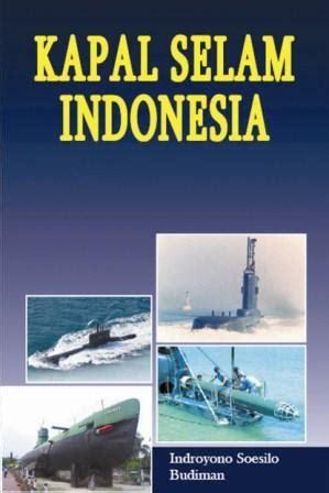 Berita terakhir jadwal bank offline. Kapal Selam Indonesia - 11 May 2009 - Penerbit Buku SKU