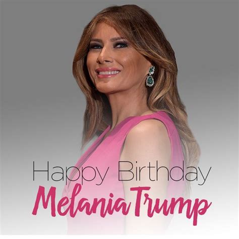 Melania Trump on Her Birthday: Beautiful, Classy, Accomplished