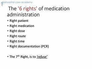 emt pharmacology review With 6 rights of medication