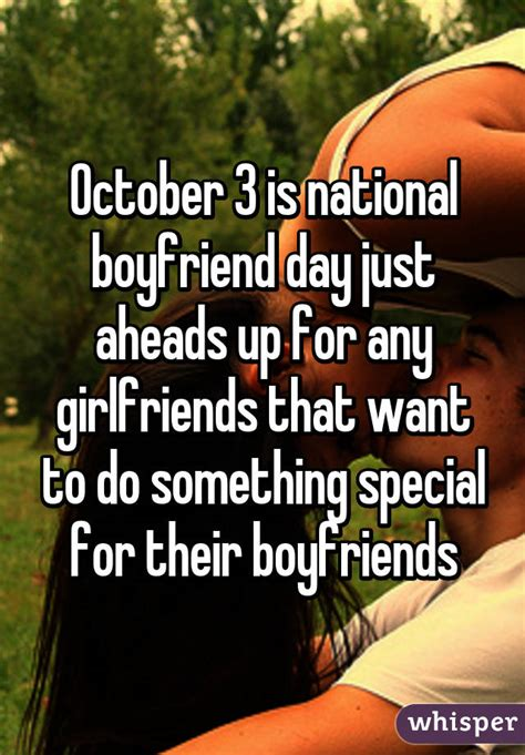 october   national boyfriend day  aheads