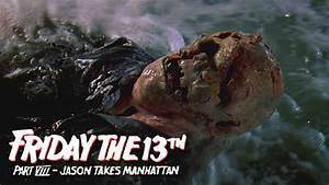 Friday The 13th Part 8 Jason Takes Manhattan - Full Ending ...