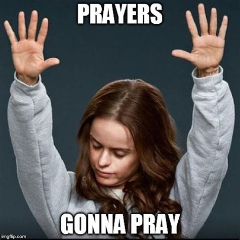 Prayer Memes - orange is the new black imgflip