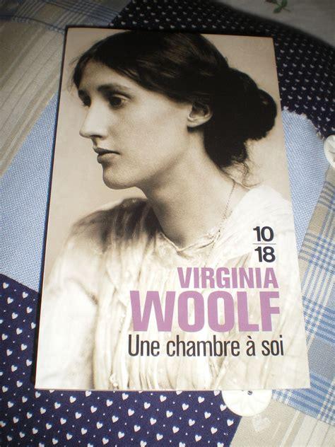 virginia woolf une chambre à soi quot une chambre à soi quot de virginia woolf bienvenue chez