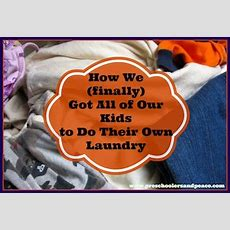 How We (finally) Got All Our Kids To Do Their Laundry — Preschoolers And Peace