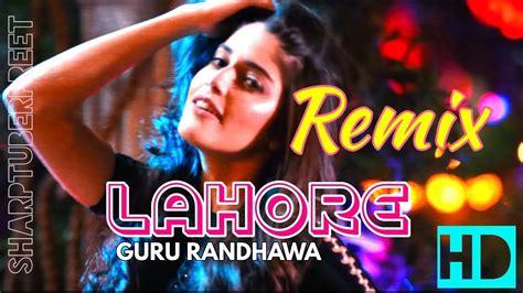 Lahore(remix) Guru Randhawa || Bhushan Kumar || Vee