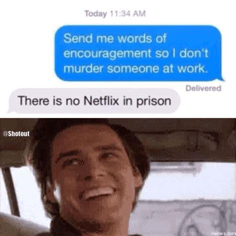 Meme Encouragement - send me words of encouragement memes com