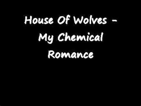 house  wolves  chemical romance  lyrics youtube