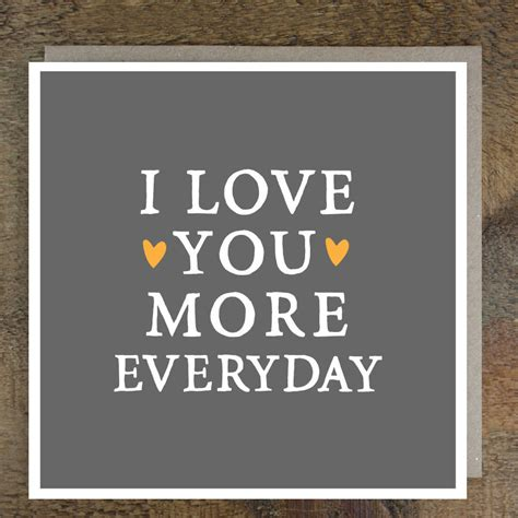 'love You More Everyday' Valentine's Card By Zoe Brennan
