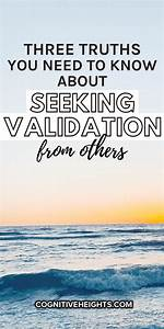 three truths about seeking validation from others