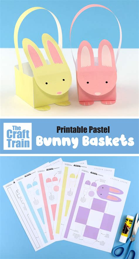 printable easter bunny baskets  craft train