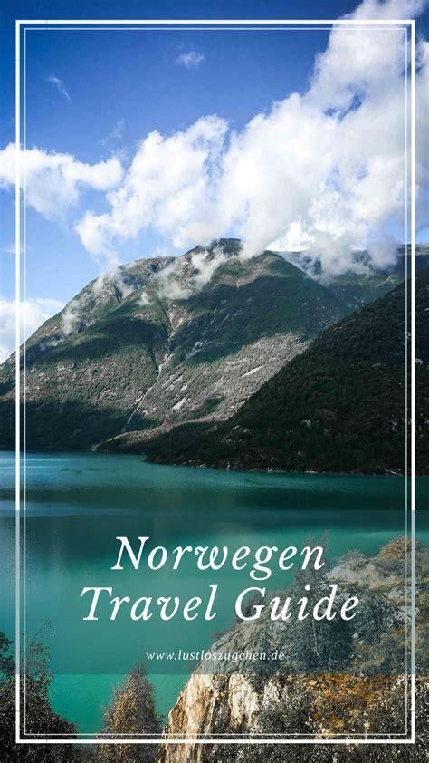 urlaub in norwegen was muß ich beachten norwegen tipps highlights infos lustloszugehen reiseblog 252 ber die lust am entdecken