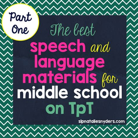 Speechlanguage Therapy  Middle School Materials Round Up (part 1)  Natalie Snyders, Slp