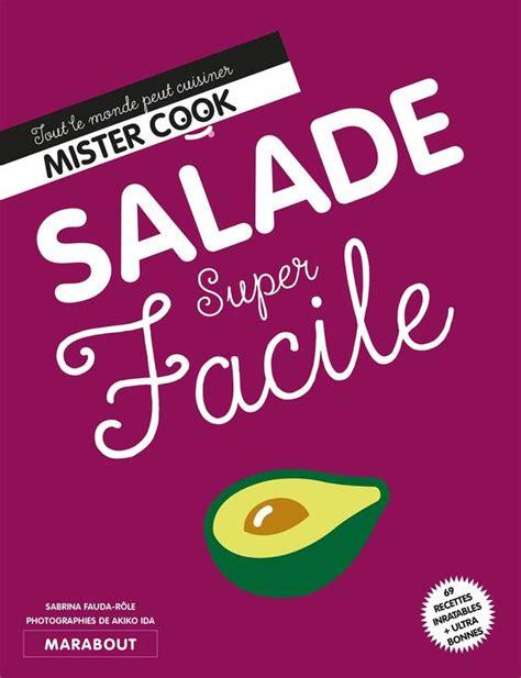 cuisine du monde marabout livre salade facile tout le monde peut cuisiner