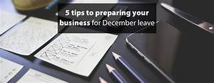 5 tips to preparing your business for December leave ...