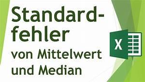 Excel Mittelwert Berechnen : standardfehler des mittelwert median berechnen daten ~ Themetempest.com Abrechnung