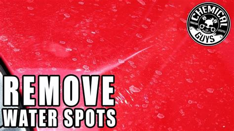 How To Remove Water Spots From Cars  Chemical Guys Youtube