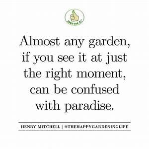 146 best The Ha... Garden Happiness Quotes