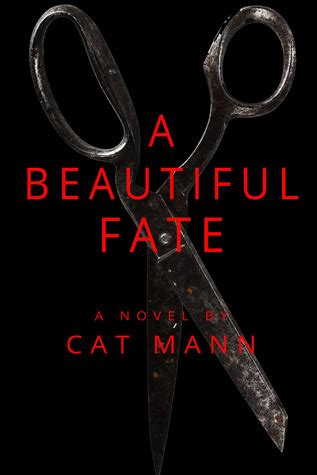 beautiful fate  cat mann reviews discussion bookclubs lists