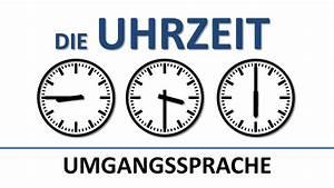 Now Auf Deutsch : deutsch lernen die uhrzeit umgangssprachlich deutsche untertitel the colloquial time ~ Watch28wear.com Haus und Dekorationen