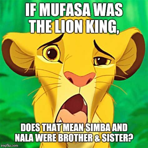 Mufasa Meme - just sayin imgflip