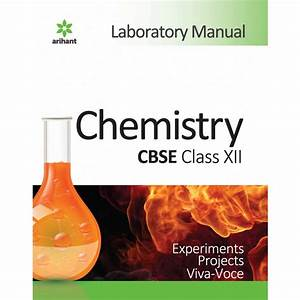 Arihant Laboratory Manual Chemistry For Class 12