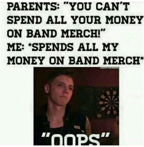 Band Memes - band merch on tumblr