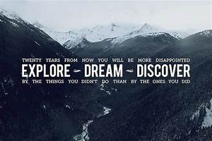 EXPLORE DREAM DISCOVER | We Heart It | discover, Dream ...