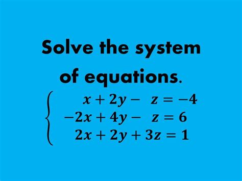 How To Solve A System Of Equations In 3 Variables (without