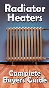 Radiator Heaters  Your Guide To Old