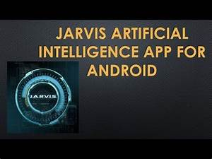 Jarvis for Android V2.(2015) | Doovi