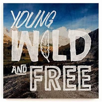 Wild Young Wood Quote Producto Vendido Por