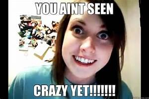 MEMES CRAZY GIRLFRIEND image memes at relatably.com