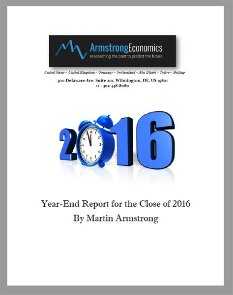 Armstrong economics   research the past to predict the future. 2016 Year-End Report Sent to WEC Attendees   Armstrong ...