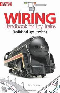 Wiring Handbook For Toy Trains Traditional Layout Wiring