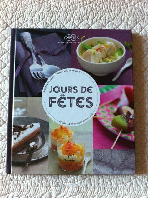 livre cuisine thermomix deux nouveaux livres thermomix dans ma cuisine avec mon