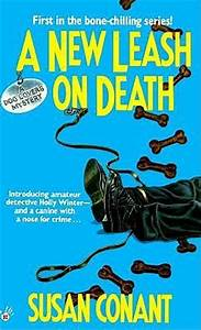 A New Leash on Death (A Dog Lover's Mystery, #1) by Susan ...