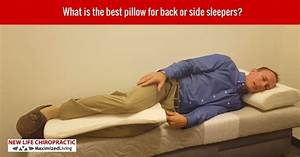 new life chiropractic rocklin ca chiropractor With best down pillow for back sleepers