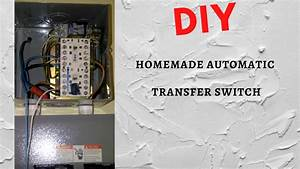 Diy Homemade Automatic Transfer Switch
