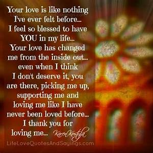 I feel so blessed to have YOU   Life Love Quotes II ...