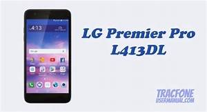Tracfone Lg Premier Pro L413dl User Manual    User Guide