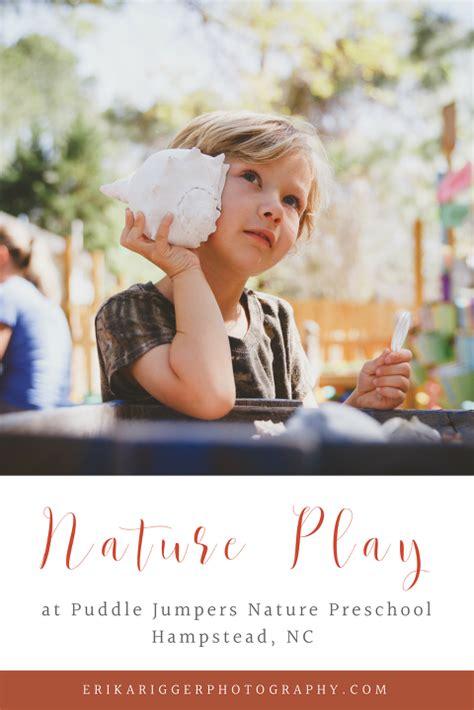 hampstead preschool puddle jumpers nature preschool hampstead nc 893