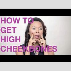 How To Get High Cheek Bones The Natural Way Youtube