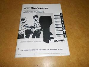 Sell 1971 50 Hp Johnson Outboard Factory Repair  U0026 Service