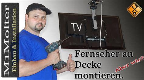 tv unter decke montieren  gehts von mmolter youtube