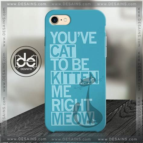 phone cases me buy phone cases kitten me right meow iphone samsung